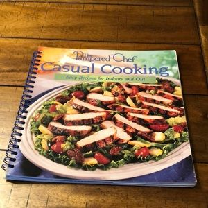 Pampered Chef Casual Cooking Cookbook